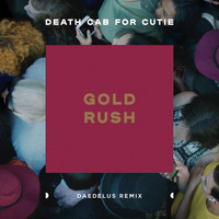 Death Cab for Cutie - Gold Rush (Daedelus Remix)