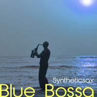 Syntheticsax - Blue Bossa