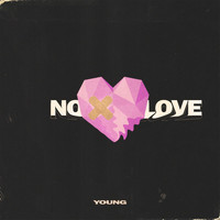 Young - No Love