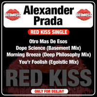 Alexander Prada - Red Kiss Single (Only for Deejay)