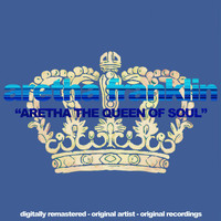 Aretha Franklin - Aretha the Queen of Soul (Digitally Remastered, Original Artist, Original Recordings)