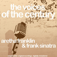 Aretha Franklin & Frank Sinatra - The Voices of the Century (Original Artists, Original Recordings, Digitally Remastered)
