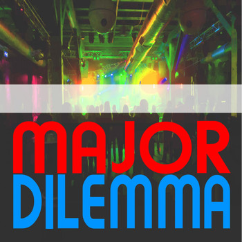Various Artists - Major Dilemma