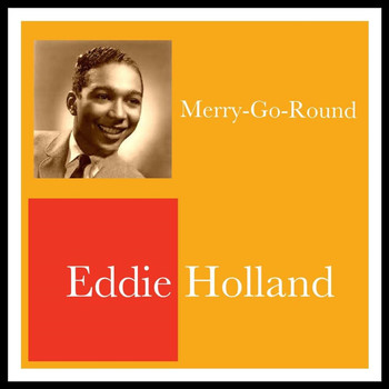 Eddie Holland - Merry-Go-Round