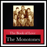 The Monotones - The Book of Love