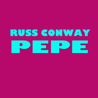 Russ Conway - Pepe