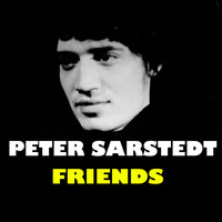 Peter Sarstedt - Friends