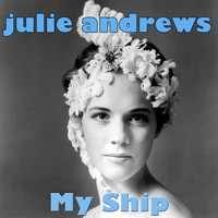 Julie Andrews - My Ship
