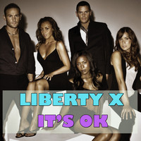 Liberty X - It's OK