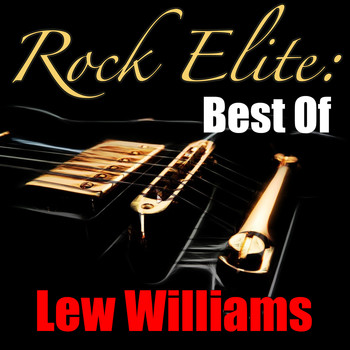 Lew Williams - Rock Elite: Best Of Lew Williams