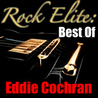 Eddie Cochran - Rock Elite: Best Of Eddie Cochran