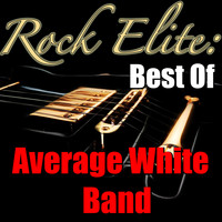 Average White Band - Rock Elite: Best Of Average White Band