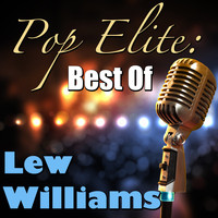 Lew Williams - Pop Elite: Best Of Lew Williams