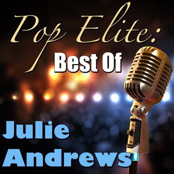 Julie Andrews - Pop Elite: Best Of Julie Andrews