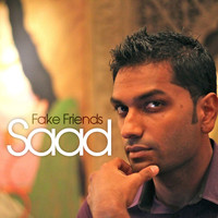 Saad - Fake Friends