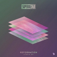 Super8 & Tab - Reformation Remix EP