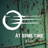 Killi - At Some Time