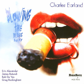 Charles Earland / Eric Alexander, James Rotondi - Blowing the Blues Away