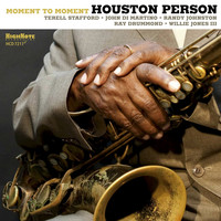 Houston Person / - Moment to Moment