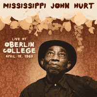 Mississippi John Hurt - Live at Oberlin College, Ohio, April 15, 1965