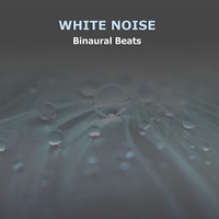 White Noise Babies, Meditation Awareness, White Noise Research - 17 Relaxing Drones Beats for Mind Therapy