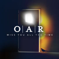 O.A.R. - Miss You All the Time