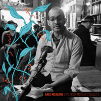 Anis Mojgani - Live from Mother Foucault's (Explicit)