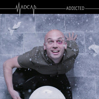 Madcap - Addicted (Explicit)