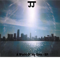 JJ - A World of My Own - EP