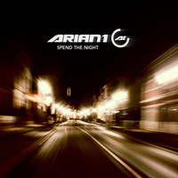 Arian 1 - Spend the Night