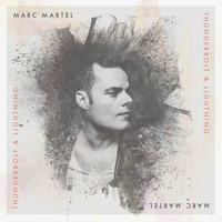 Marc Martel - Thunderbolt and Lightning