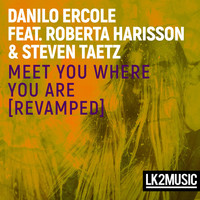 Danilo Ercole - Meet You Where You Are (Revamped Club Edit)
