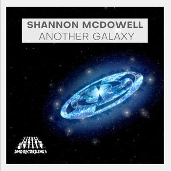 Shannon Mcdowell - Another Galaxy