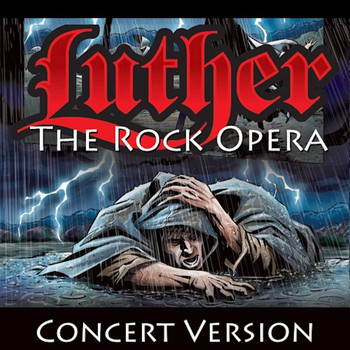 Lost and Found - Luther: The Rock Opera