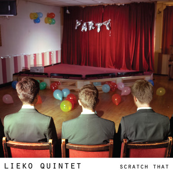 Lieko Quintet - Scratch That