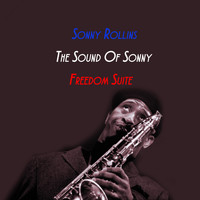 Sonny Rollins - The Sound Of Sonny/Freedom Suite