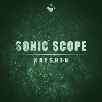 Sonic Scope - Kryshen