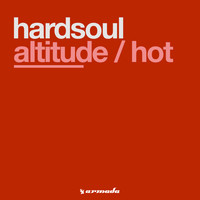 Hardsoul - Altitude / Hot