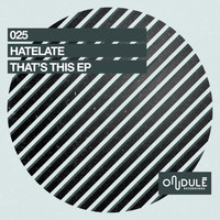 HateLate - That's This