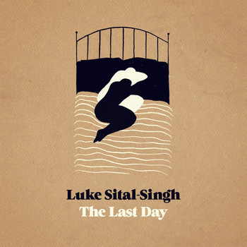 Luke Sital-Singh - The Last Day