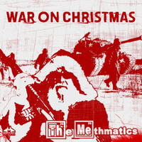The Methmatics - War on Christmas