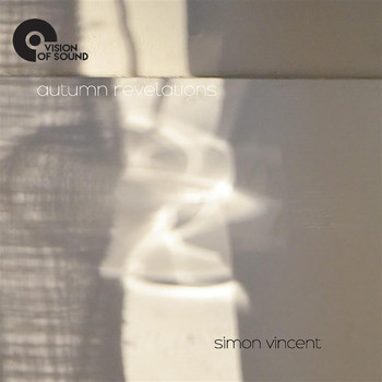 Simon Vincent - Simon Vincent: Autumn Revelations