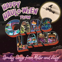 Larry The Cable Guy - Happy Haul-O-Ween from Cars Land: Spooky Songs from Mater and Luigi
