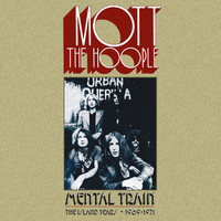 Mott The Hoople - Brain Haulage