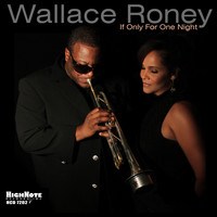 Wallace Roney / - If Only for One Night