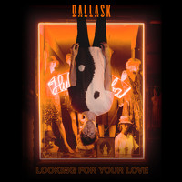 DallasK - Looking For Your Love