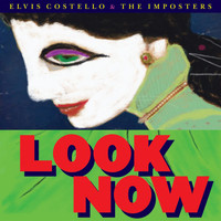 Elvis Costello - Look Now (Deluxe Edition)