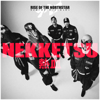 Rise Of The Northstar - Nekketsu (Explicit)
