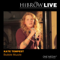 Kate Tempest - Bubble Muzzle (Explicit)