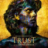 James Lavelle - Trust (Original Series Soundtrack)